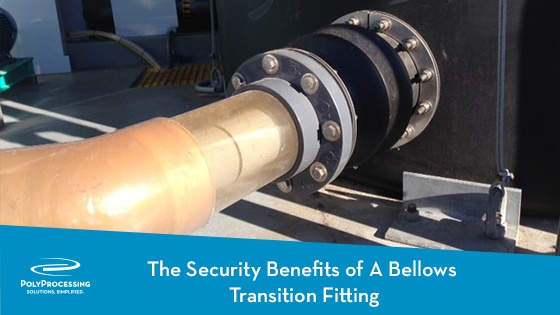 02-18_TheSecurityBenefitsOfABellowsTranstionFitting.jpg