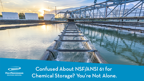 10-18_Confused-About-NSF-ANSI 61-for-Chemical-Storage-Youre-Not-Alone