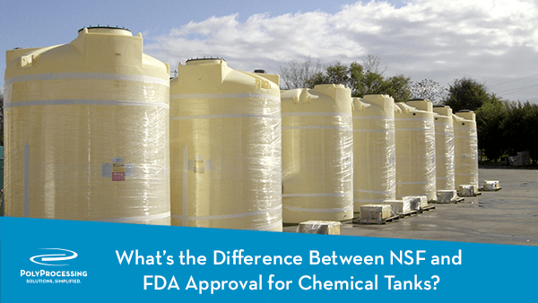01-19-Whats-the-Difference-Between-NSF-and-FDA-Approval-for-Chemical-Tanks