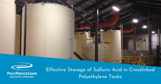 Effective-Storage-of-Sulfuric-Acid-in-Crosslinked-Polyethylene-Tanks