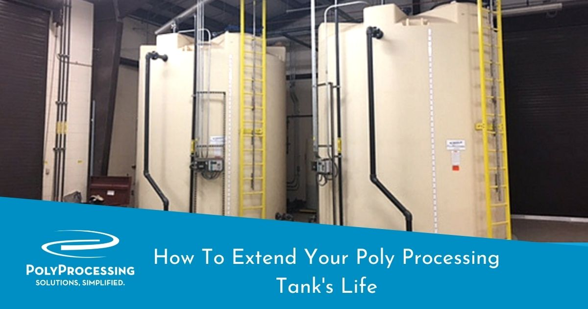 How-To-Extend-Your-Poly-Processing-Tank-Life
