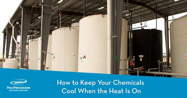 How to Keep Your Chemicals Cool When the Heat Is On