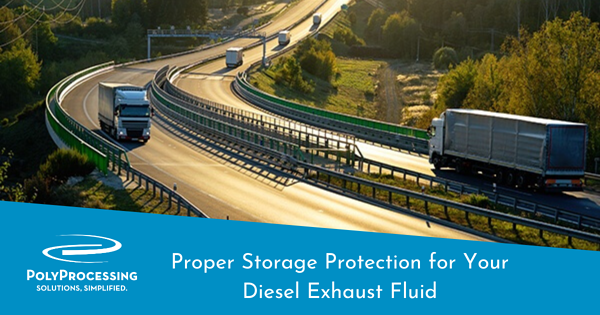 Proper Storage Protection for Your Diesel Exhaust Fluid