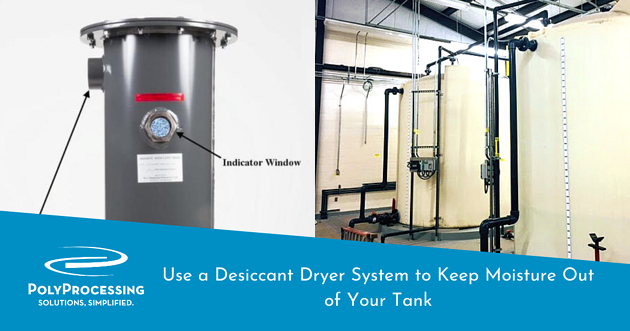 Use-a-Desiccant-Dryer-System-to-Keep-Moisture-Out-of-Your-Tank
