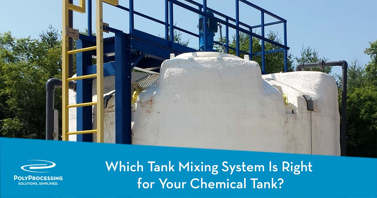 Which-Tank-Mixing-System-Is-Right-for-Your-Chemical-Tank