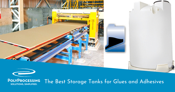 best-storage-tanks-for-glues-and-adhesives