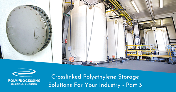 crosslinked-polyethylene-storage-solutions-for-your-industry-part-3