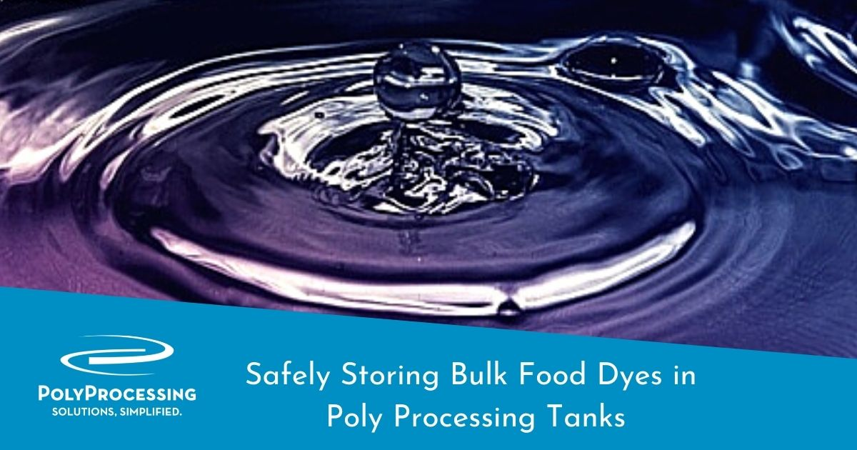 storing-bulk-food-dyes-in-poly-processing-tanks