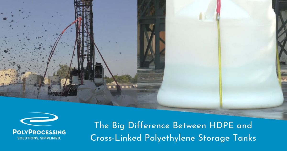 The Big Difference Between HDPE and Cross-Linked Polyethylene Storage Tanks