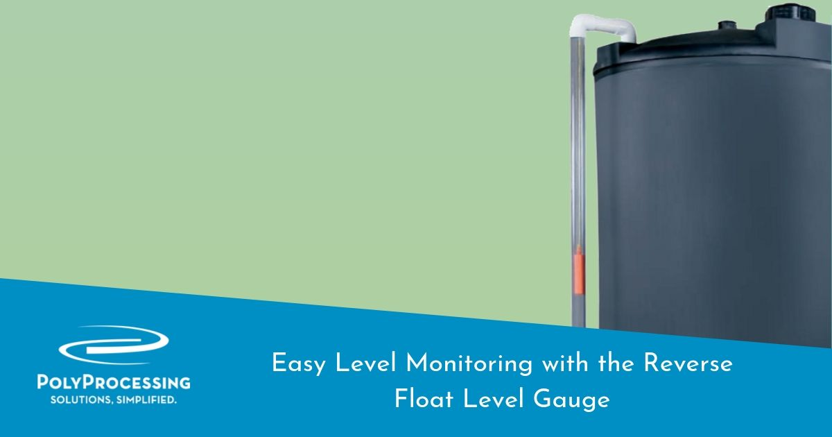 Easy Level Monitoring with the Reverse Float Level Gauge