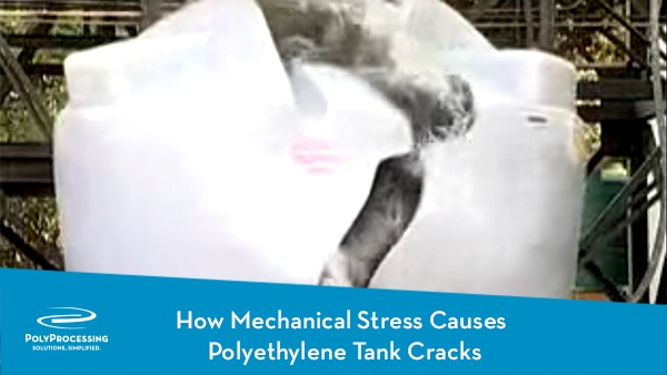 How-Mechanical-Stress-Causes--Polyethylene-Tank-Cracks