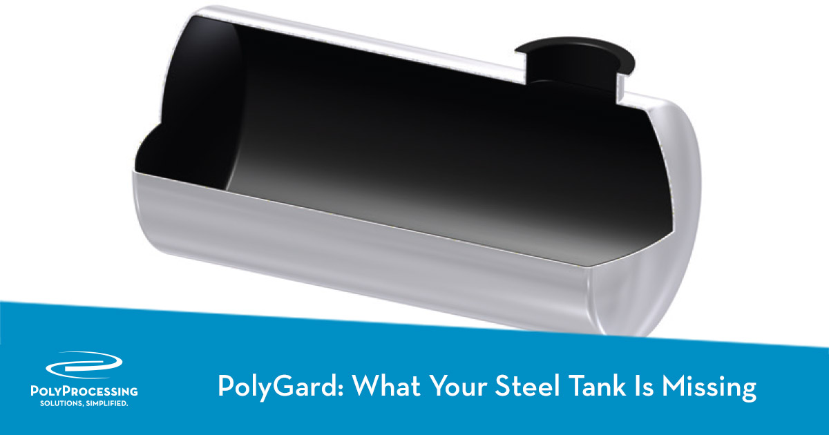 PolyGard-What Your Steel Tank Is Missing