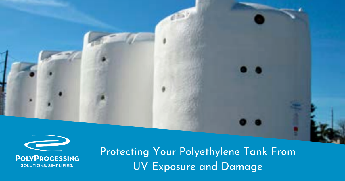 Protecting Your Polyethylene Tank From UV Exposure and Damage