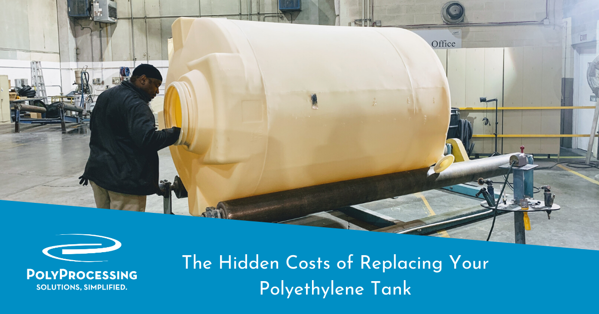 The Hidden Costs of Replacing Your Polyethylene Tank